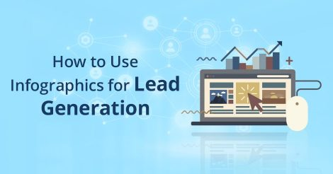 How to Use Infographics for Lead Generation